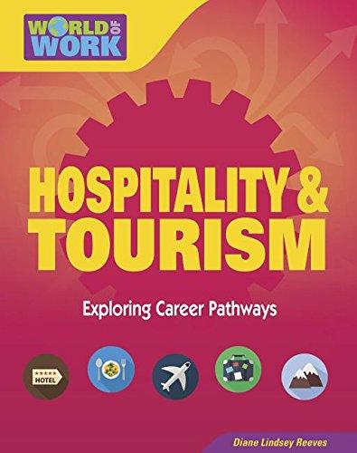 Download Hospitality & Tourism: Exploring Career Pathways (World of Work) pdf epub