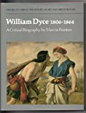 William Dyce, 1806 to 1864, Marcia Pointon, 019817358X