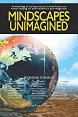 Mindscapes  Unimagined: An Anthology of the Supernatural, Science Fiction, and Horror Paperback