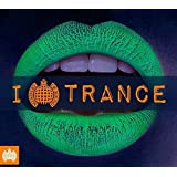 I Love Trance - Ministry Of Sound