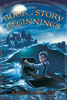 The Book of Story Beginnings by [Kladstrup, Kristin]