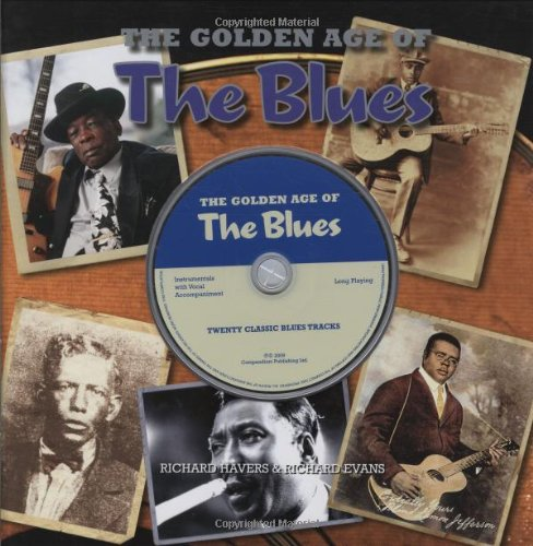 The Golden Age Of The Blues (With CD)