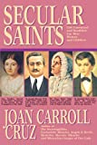 Secular Saints, Joan Carroll Cruz, 0895556588