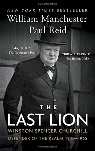 the-last-lion-winston-spencer-churchill-defender-of-the-realm-1940-1965