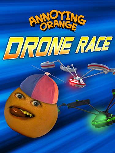 Annoying Orange - Drone Race
