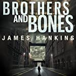 Brothers and Bones | James Hankins