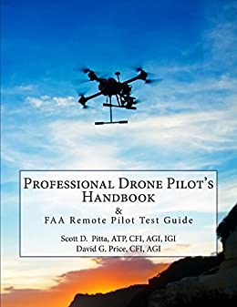 Professional drone pilots handbook faa remote pilot test guide professional drone pilots handbook faa remote pilot test guide by pitta atp cfi fandeluxe Images