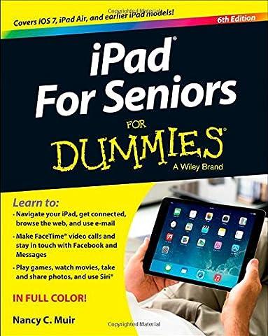 iPad For Seniors For Dummies (Mac For Dummies For Seniors)