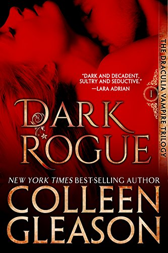 Dark Rogue: The Vampire Voss (The Draculia Vampire Trilogy Book 1) by [Gleason, Colleen]