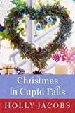Christmas in Cupid Falls, Holly Jacobs, 1477825037
