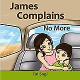 Bedtime Stories: James Complains No More