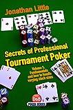 Secrets of Professional Tournament Poker (D&B Poker Series) (Volume 1)