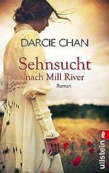 Sehnsucht nach Mill River: Roman (German Edition)