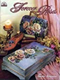 Forever Roses, Annette Stevenson, 1588910407