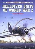 Helldiver Units of World War 2, Barrett Tillman, 1855326892
