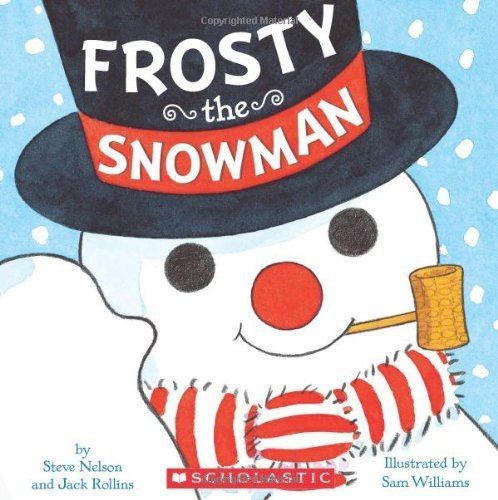 Frosty the Snowman by Rollins, Walter, Nelson, Steve (2013) Hardcover