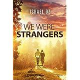 We Were Strangers: A Novel