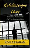 Kaleidoscopic Lives: Ensemble Narratives of the Common Man
