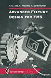 img - for Advanced Fixture Design for FMS (Advanced Manufacturing) book / textbook / text book