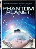 Phantom Planet - In COLOR! Also Includes the Original Black-and-White Version which has been Beautifully Restored and Enhanced!