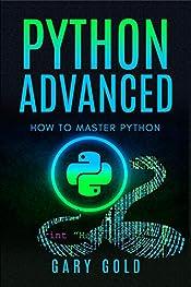 Python advanced: How to master Python