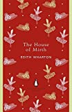 The House of Mirth (The Penguin English Library)