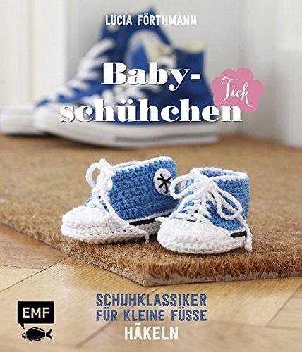 Babyschühchen Tick Schuhklassiker Für Kleine Füße Häkeln Amazonde