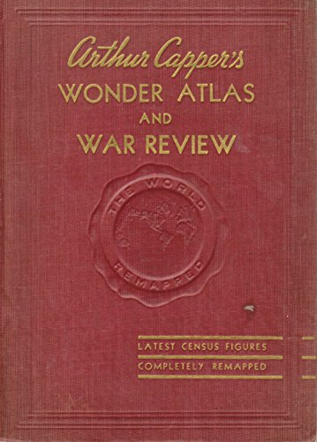 Arthur Capper's Wonder Atlas and War Review. Pictorial History of World War Two