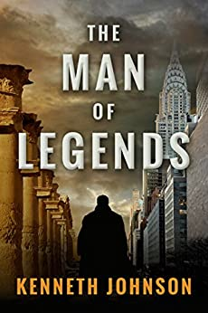 The Man of Legends by [Johnson, Kenneth]