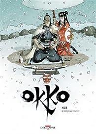 Okko, tome 10 : Le Cycle du vide 2 par  Hub