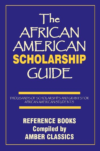 Search : THE AFRICAN AMERICAN SCHOLARSHIP GUIDE