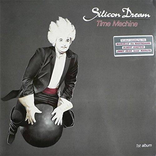 Silicon dream - Silicon Dream - Time Machine - Blow Up - Int 145.531 - Zortam Music