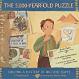 The 5,000-Year-Old Puzzle: Solving a Mystery of