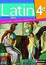 Latin 4e : Manuel de l'élève, programme 2011 par Gaillard