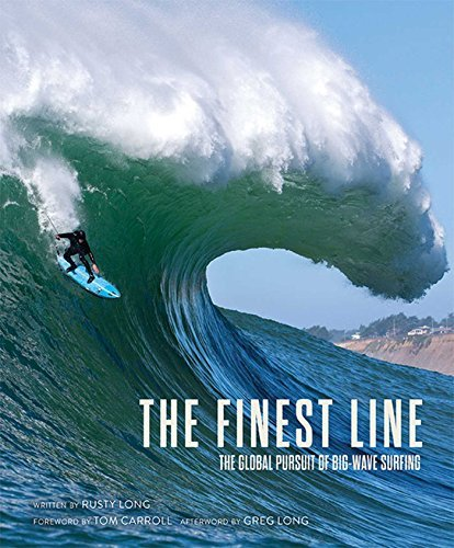 The Finest Line: The Global Pursuit of Big-Wave Surfing ()