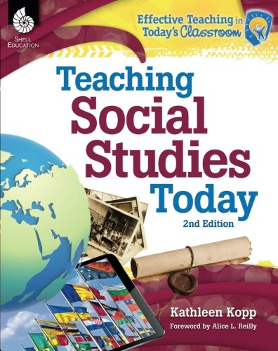 Teaching Social Studies Today 2nd Edition (Effective Teaching in Today's (Teaching Social Studies)