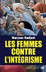 Les Femmes contre l'intégrisme par Radjavi