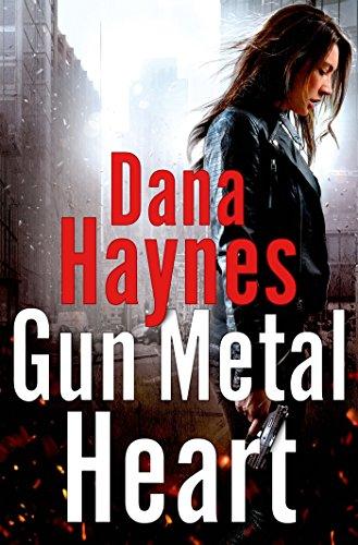 - Gun Metal Heart: A Daria Gibron Thriller