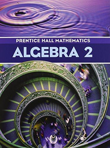 Prentice-Hall Mathematics: Algebra 2 ()