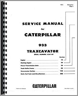 caterpillar 933 traxcavator service manual caterpillar rh amazon com Cat 950 42A 933 Traxcavator Cat