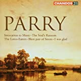 Parry: Invocation to Music / The Soul's Ransom / The Lotus-Eaters / Blest Pair of Sirens / I was Glad