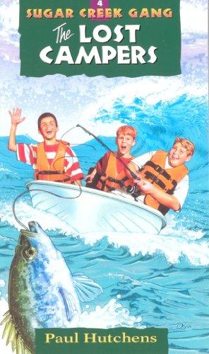 The Lost Campers Sugar Creek Gang Original Series Book 4 Kindle