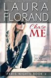 Chase Me (Paris Nights) (Volume 2)