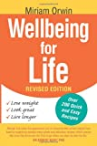Wellbeing for Life, Miriam Orwin, 146530052X