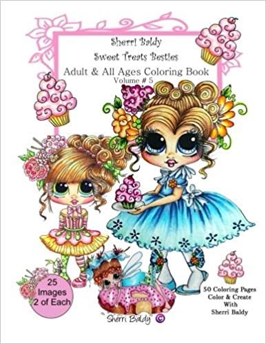 Sherri Baldy My-Besties Sweet Treats Adult coloring book: Sherri ...