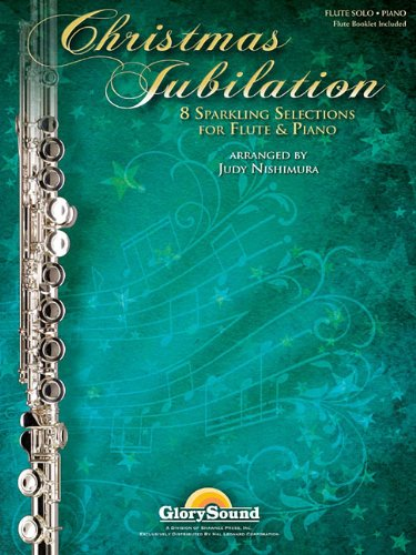 - Christmas Jubilation: Sparkling Selections for Flute and Piano
