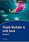 Flash Builder 4 & Java: Kickstart