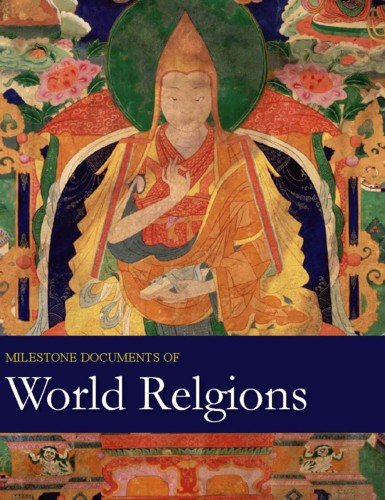 Milestone Documents Of World Religions: Print Purchase Includes Free Online Access