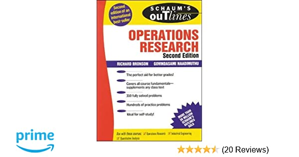 Schaums outline of operations research richard bronson schaums outline of operations research richard bronson govindasami naadimuthu 9780070080201 amazon books fandeluxe Image collections
