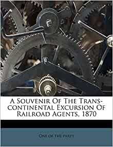 In 1870, the U.S. Transcontinental Railroad was completed.